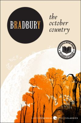 The October country [electronic resource] :  by Ray Bradbury ; illustrated by Joe Mugnaini