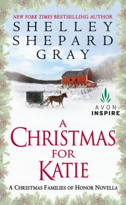 A Christmas for Katie : a Christmas Families of Honor novella