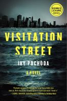 Visitation Street: A Novel by Ivy Pochoda