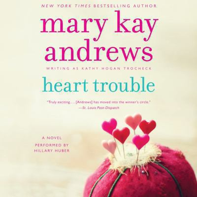 Heart trouble : a novel