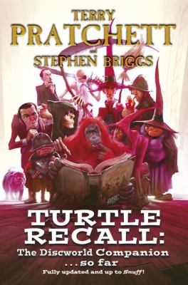 Turtle Recall : the Discworld Companion. So Far