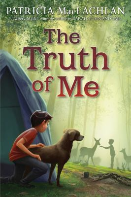 The truth of me : about a boy, his grandmother, and a very good dog