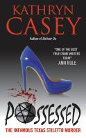 Possessed : the infamous Texas stiletto murder