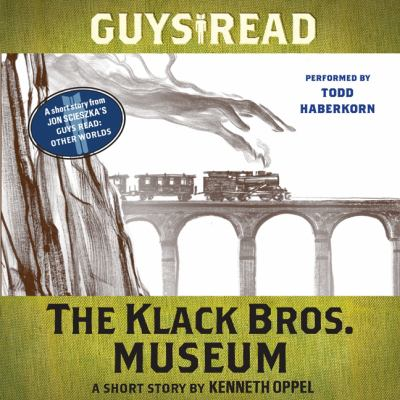 The Klack Bros. Museum: a short story