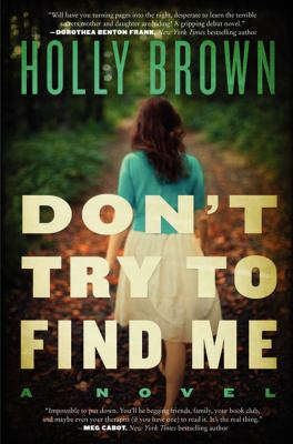 Don't try to find me : a novel