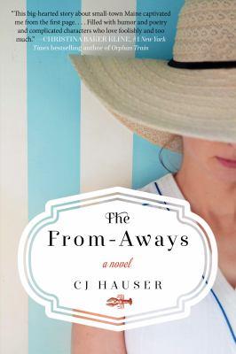 The From-Aways A Novel
