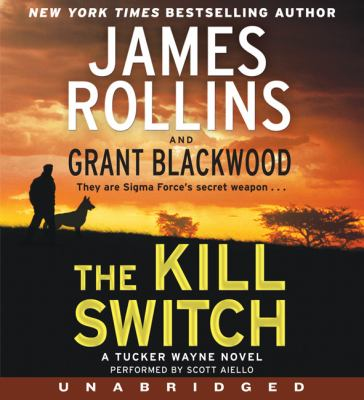 The Kill Switch a Tucker Wayne Novel