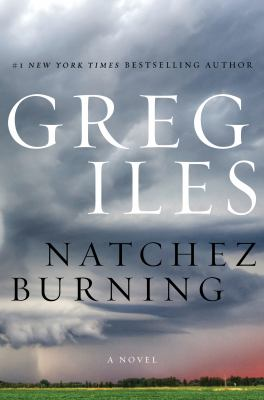 Natchez burning : a novel