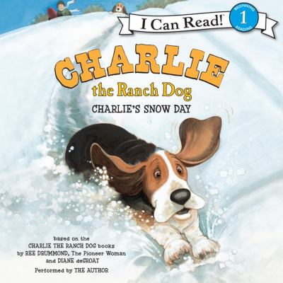 Charlie's snow day: based on the Charlie the ranch dog books