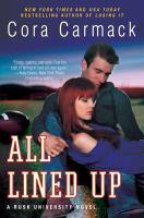 All Lined Up A Rusk University Novel