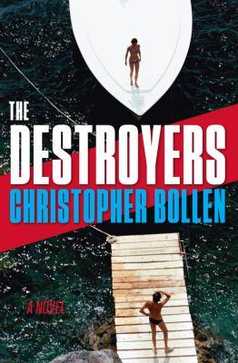 The destroyers : a novel