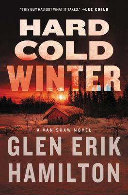 Hard cold winter : a Van Shaw novel