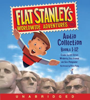 Flat Stanley's worldwide adventures audio collection. Books 1-12
