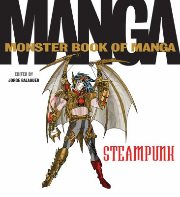 The monster book of manga :  steampunk