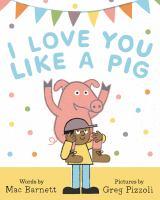 I Love You Like a Pig