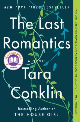The Last Romantics A Novel