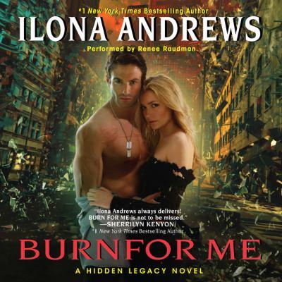 Burn for me : a Hidden legacy novel