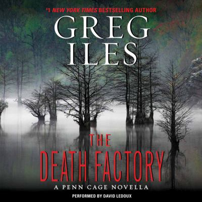 The death factory: a Penn Cage novella
