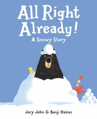 All right already! : a snowy story