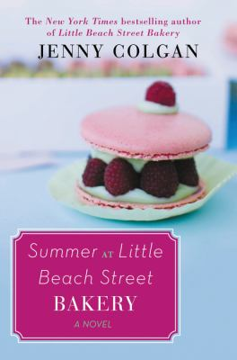 Summer at Little Beach Street Bakery : a novel