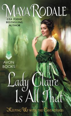 Lady Claire is all that : keeping up with the Cavendishes