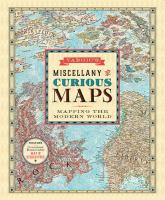 Vargic's miscellany of curious maps : mapping the modern world