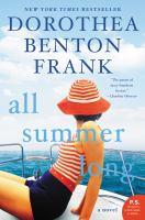 All Summer Long A Novel