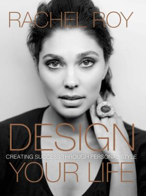 Design your life : creating success through personal style