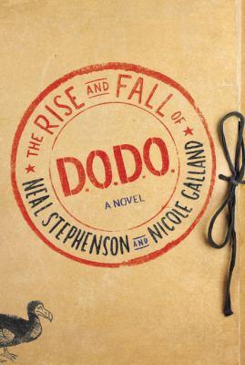 The rise and fall of D.O.D.O. : a novel