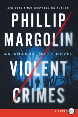 Violent crimes : an Amanda Jaffe novel