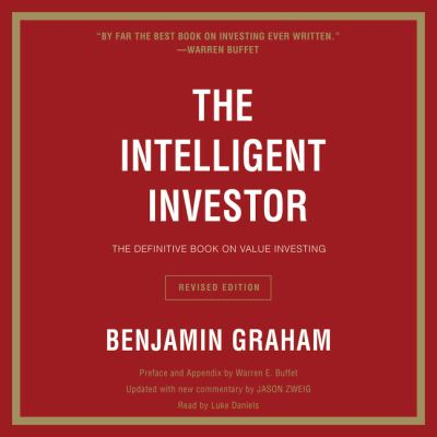 The intelligent investor : the definitive book on value investing.