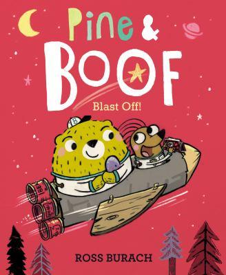 Pine & Boof: blast off!