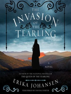 The invasion of the Tearling a novel