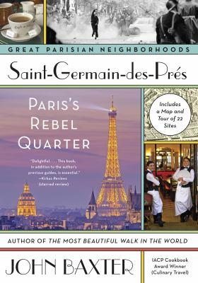 Saint-Germain-des-Prés : Paris's rebel quarter