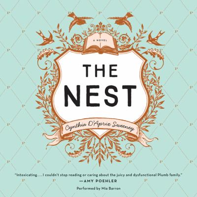 The nest: a novel