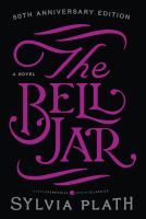 The Bell Jar A Novel