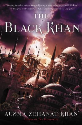 The Black Khan Book Two of the Khorasan Archives