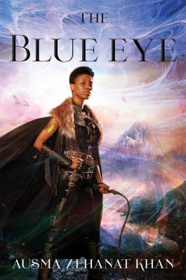The Blue Eye : The Khorasan Archives, Book 3