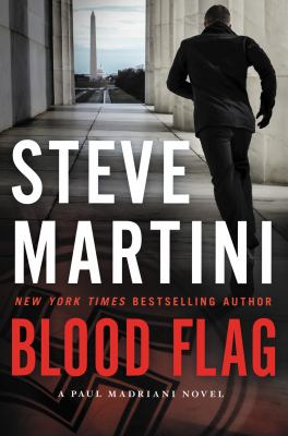 Blood flag : a Paul Madriani novel