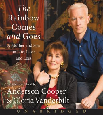 The rainbow comes and goes: a mother and son talk about life, love, and loss