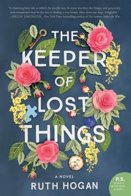 The Keeper of Lost Things A Novel