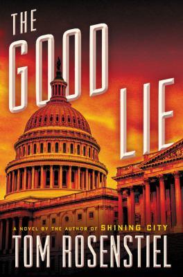 The good lie : a novel