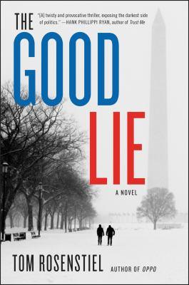 The Good Lie A Novel