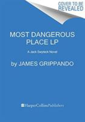 Most dangerous place