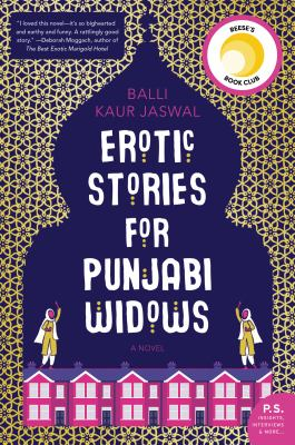 Erotic Stories for Punjabi Widows : A Novel