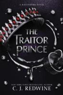 The traitor prince : a Ravenspire novel