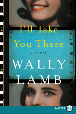 I'll take you there : a novel