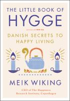 The Little Book of Hygge Danish Secrets to Happy Living