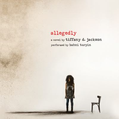 Allegedly : a novel