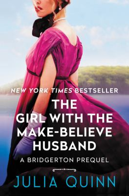 Link to Catalogue record for The Girl with the Make-Believe Husband